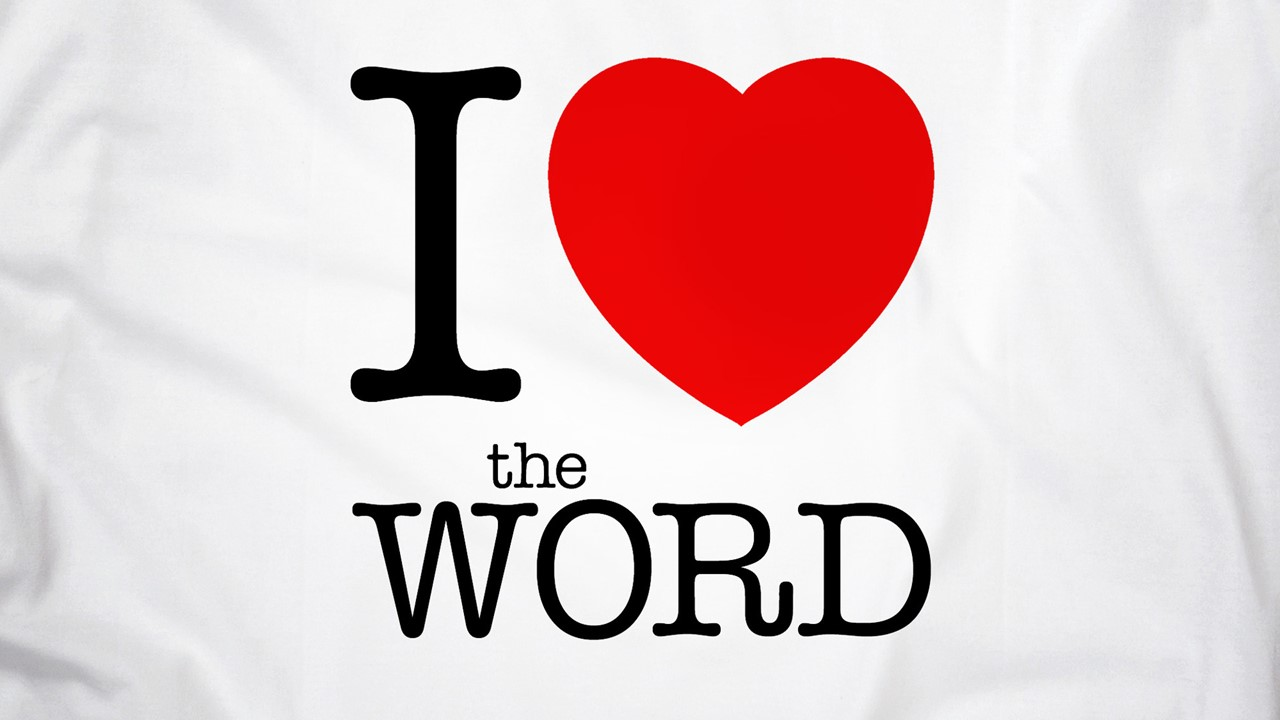 I LOVE THE WORD